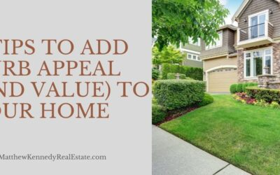 8 Tips to Add Curb Appeal (and Value) to Your Home
