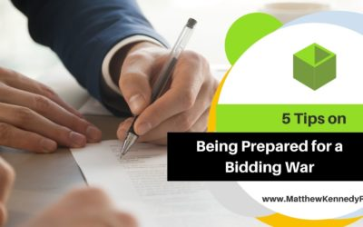 4 Tips on Being Prepared for a Bidding War