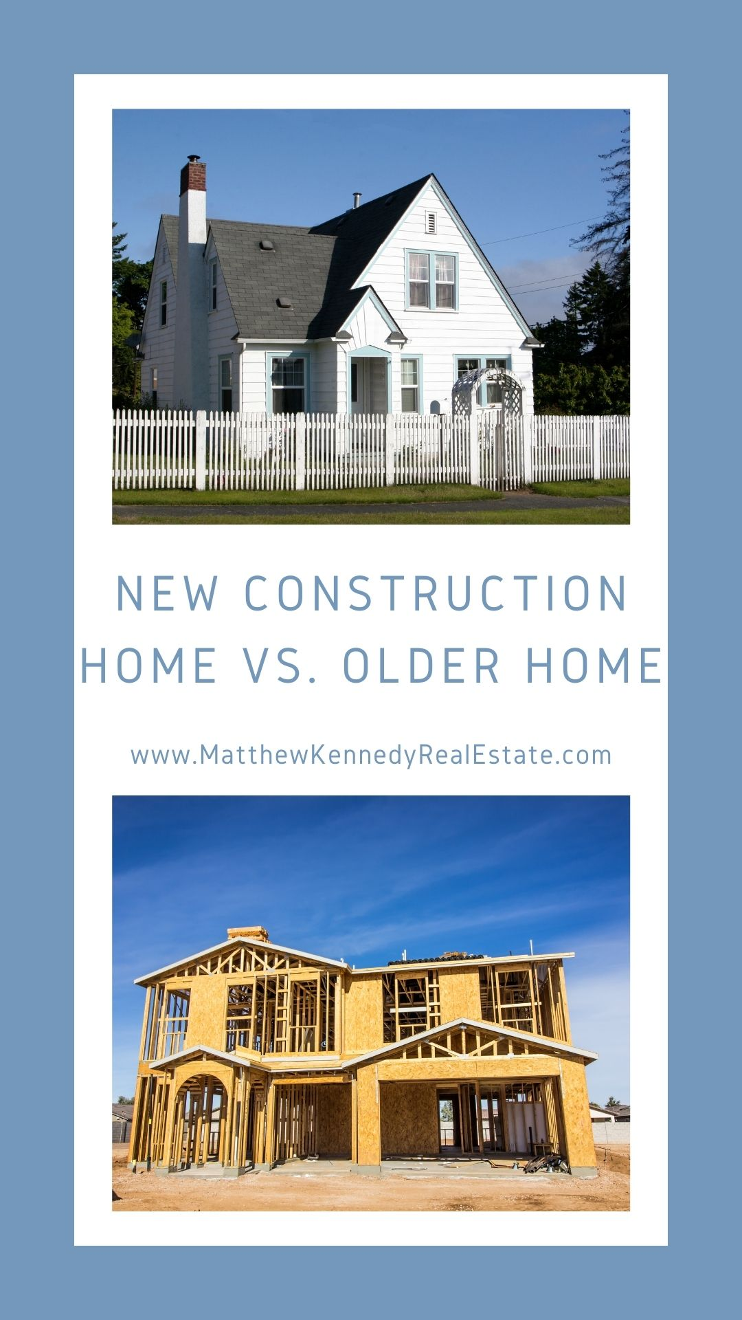 New Construction Home vs. Older Home