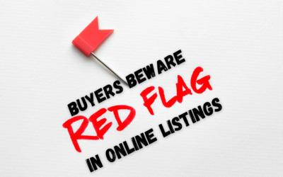 Buyers Beware, Red Flags in Online Listings