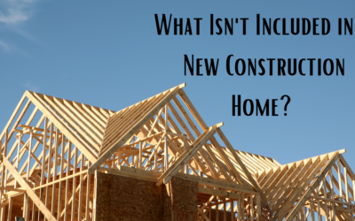 What Isn't Included with a New Construction Home?