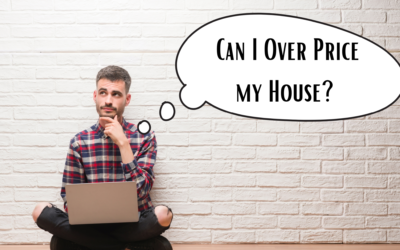 Can I Over Price My Home in a Seller's Market?