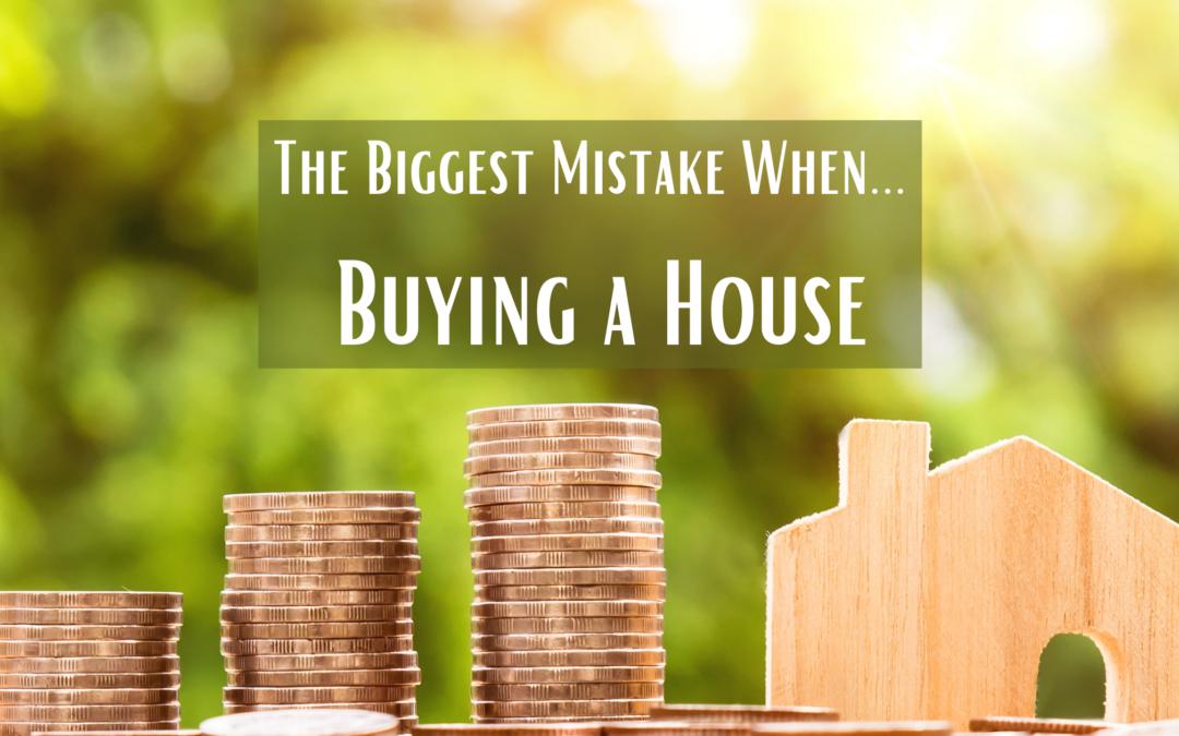 homebuyers mistakes