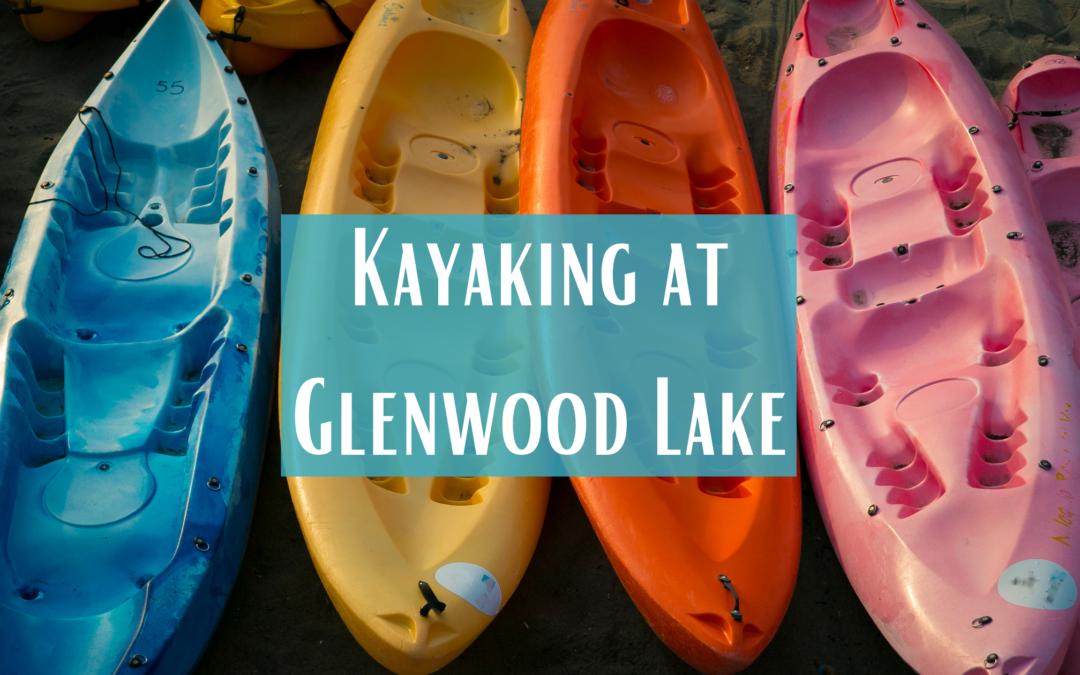 Kayaking at Glenwood Lake